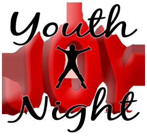 Youth Joy Night, February 7, 2015